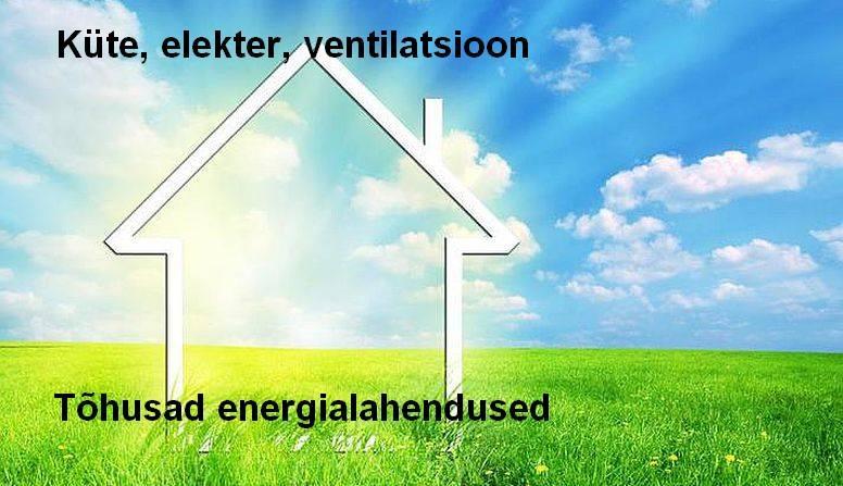 Küte, elekter, ventilatsioon